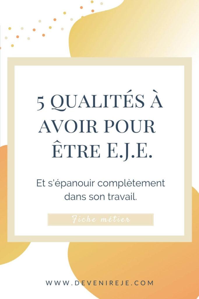 Sauvegarde article 5 qualités à avoir pour être EJE
