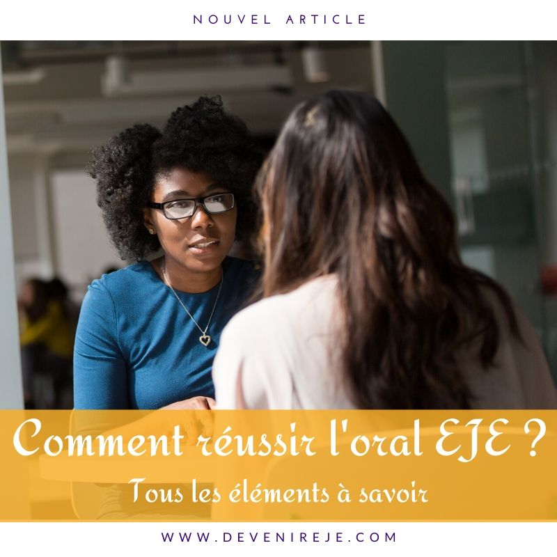 article blog devenir eje comment réussir un bon oral eje